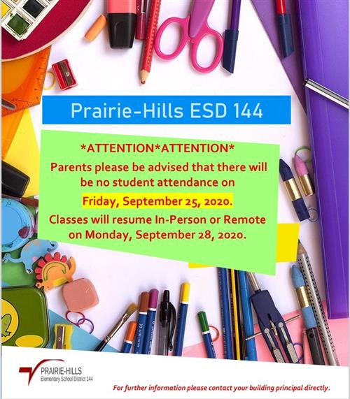 Non-Attendance day for all students on Friday September 25, 2020